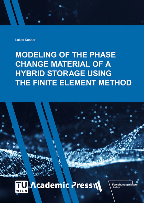 """Cover des Buches """"MODELING OF THE PHASE CHANGE MATERIAL OF A HYBRID STORAGE USING THE FINITE ELEMENT METHOD"""""""